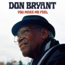 DON BRYANT You Make Me Feel