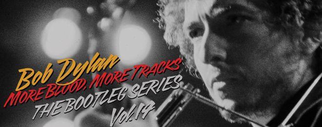 bob dylan-bootleg-series-14-more-blood-more-tracks