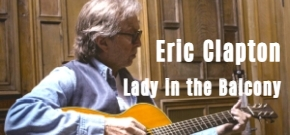 Eric Clapton Lady in the Balcony