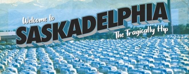 tragically--hip---saskadelphia