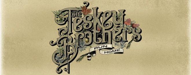 teskey-brothers-run-home-slow