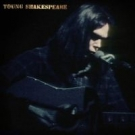 NEIL YOUNG Young Shakespeare